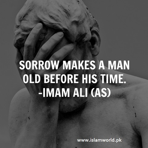 Sorrow makes a man old